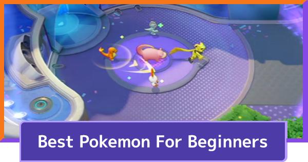 Best Pokemon For Beginners